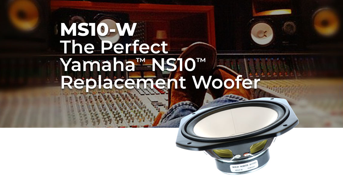 Bold North Audio MS10-W replacement woofer for Yamaha NS10